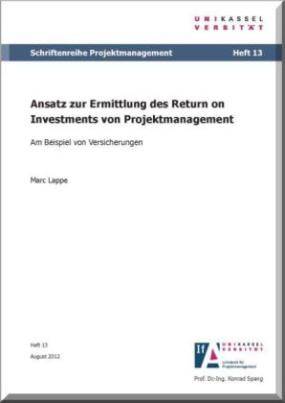 Ansatz zur Ermittlung des Return on Investments von Projektmanagement