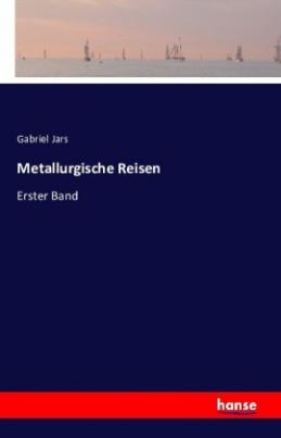 Metallurgische Reisen