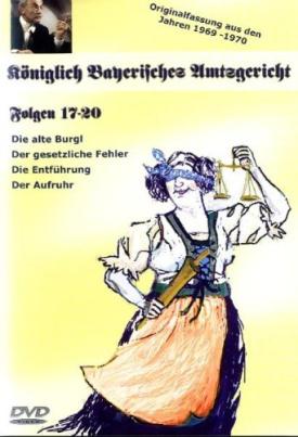 Königlich Bayrisches Amtsgericht Folgen 17-20