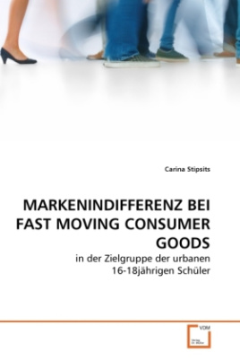 MARKENINDIFFERENZ BEI FAST MOVING CONSUMER GOODS
