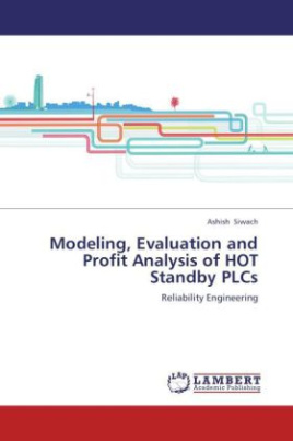 Modeling, Evaluation and Profit Analysis of HOT Standby PLCs