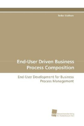 End-User Driven Business Process Composition