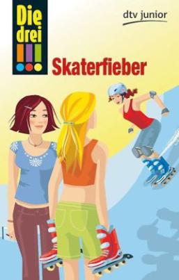 Die drei Ausrufezeichen, Skaterfieber