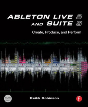 Ableton Live 8: Making Music on the Fly