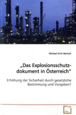 Das Explosionsschutzdokument in Österreich