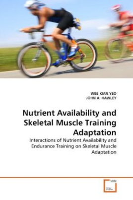 Nutrient Availability and Skeletal Muscle Training Adaptation