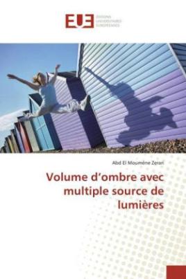 Volume d'ombre avec multiple source de lumières
