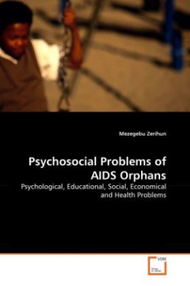 Psychosocial Problems of AIDS Orphans