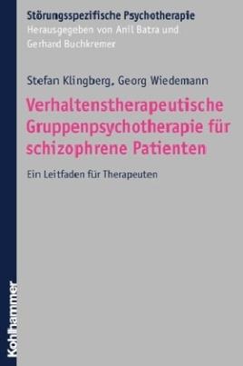 Stationäre evidenzbasierte Psychotherapie bei Psychosen, m. CD-ROM