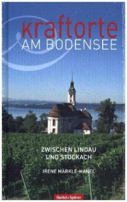 Kraftorte am Bodensee