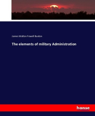 The elements of military Administration