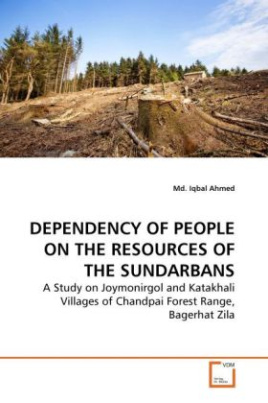 DEPENDENCY OF PEOPLE ON THE RESOURCES OF THE SUNDARBANS