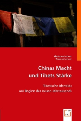 Chinas Macht und Tibets Stärke