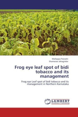 Frog eye leaf spot of bidi tobacco and its management