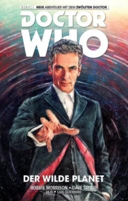 Doctor Who - Der zwölfte Doktor. Bd.1