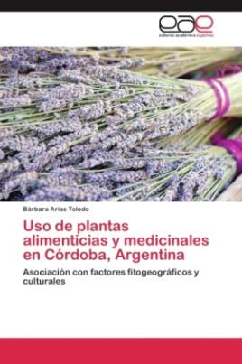 Uso de plantas alimenticias y medicinales en Córdoba, Argentina