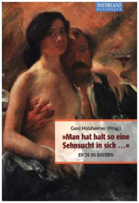 Eros in Bayern