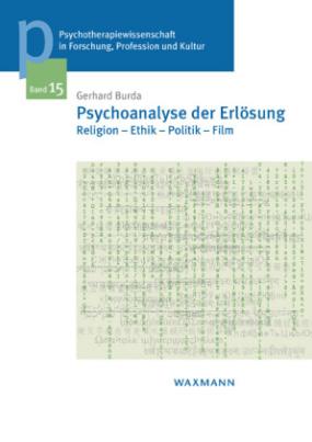 Psychoanalyse der Erlösung