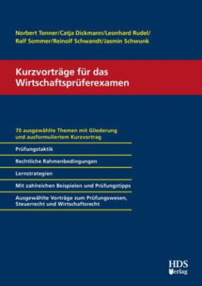 Kurzvorträge für das Wirtschaftsprüferexamen