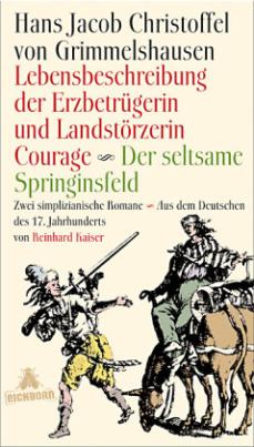 Lebensbeschreibung der Erzbetrügerin und Landzerstörzerin Courage. Der seltsame Springinsfeld, Erfolgsausgabe