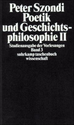 Poetik und Geschichtsphilosophie. Tl.2