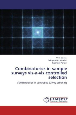 Combinatorics in sample surveys vis-a-vis controlled selection