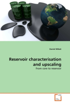 Reservoir characterisation and upscaling