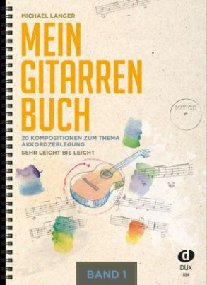Mein Gitarrenbuch, m. Audio-CD. Bd.1