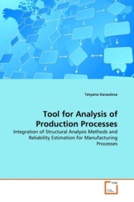 Tool for Analysis of Production Processes