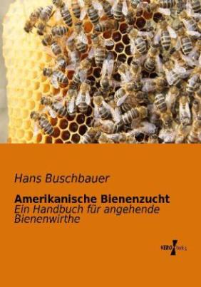 Amerikanische Bienenzucht