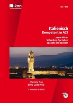 Italienisch - Kompetent in A2?, Schülerbuch m. MP3-Audio-CD