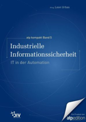 Industrielle Informationssicherheit