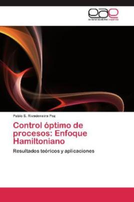 Control óptimo de procesos: Enfoque Hamiltoniano