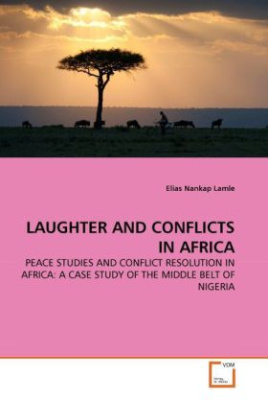 LAUGHTER AND CONFLICTS IN AFRICA