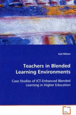 Teachers in Blended Learning Environments