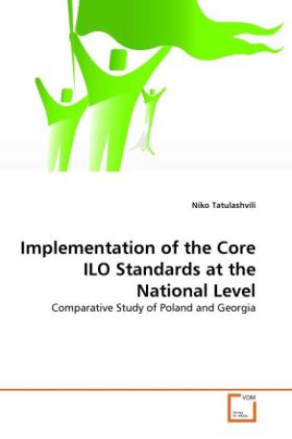 Implementation of the Core ILO Standards at the National Level