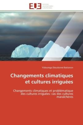 Changements climatiques et cultures irriguées
