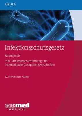 Infektionsschutzgesetz, Kommentar