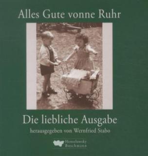 Alles Gute vonne Ruhr, Die liebliche Ausgabe