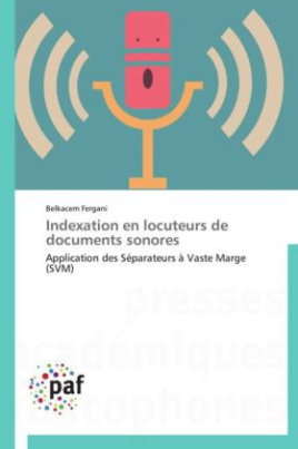 Indexation en locuteurs de documents sonores
