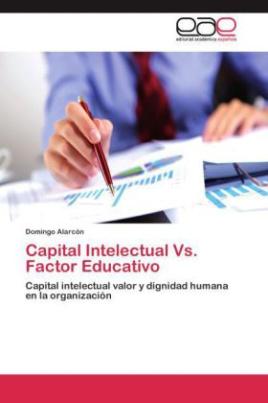 Capital Intelectual Vs. Factor Educativo
