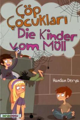 Die Kinder vom Müll. Cöp Cocuklari