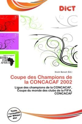 Coupe des Champions de la CONCACAF 2002
