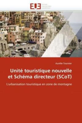 Unité touristique nouvelle et Schéma directeur (SCoT)