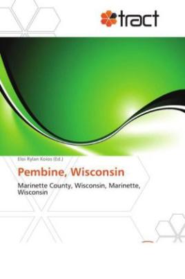 Pembine, Wisconsin