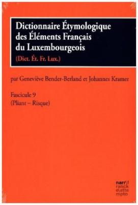 Dictionnaire Étymologique des Éléments Francais du Luxembourgeois. Fascicule.9