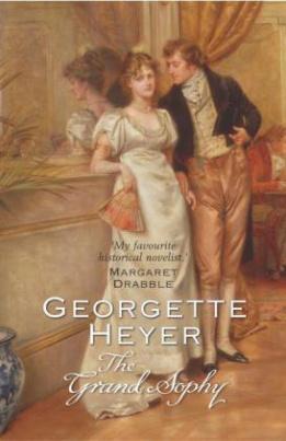The Grand Sophy. Die drei Ehen der Grand Sophy, englische Ausgabe