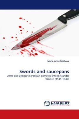 Swords and saucepans