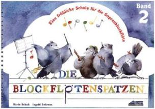 Der Blockflötenspatz. Bd.2