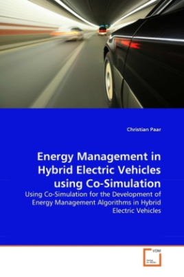 Energy Management in Hybrid Electric Vehicles using Co-Simulation